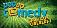 Pop up Comedy IM HAUS OBERERFT