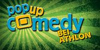 Pop up Comedy BEI ATHLON